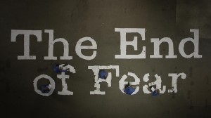 end_of_fear