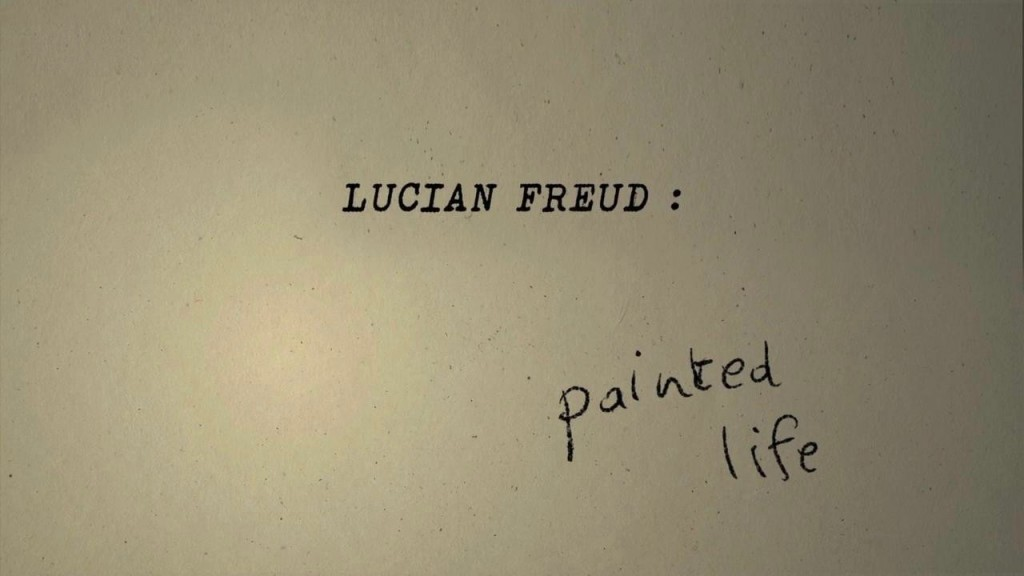 Lucian_Freud_Painted_Life