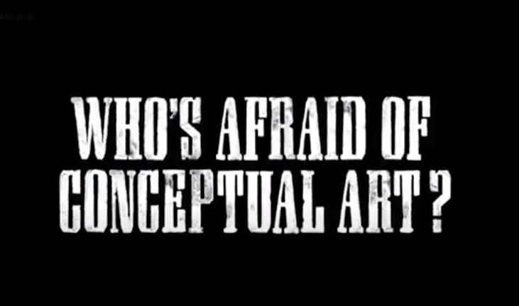 Whos_Afraid_Of_Conceptual_Art